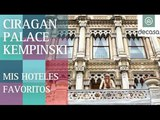 Hotel Ciragan Palace Kempinski (World's most amazing hotels) Estambul| Mis hoteles favoritos
