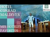 Conrad Maldives (World's most amazing hotels) Islas Maldivas | Mis hoteles favoritos